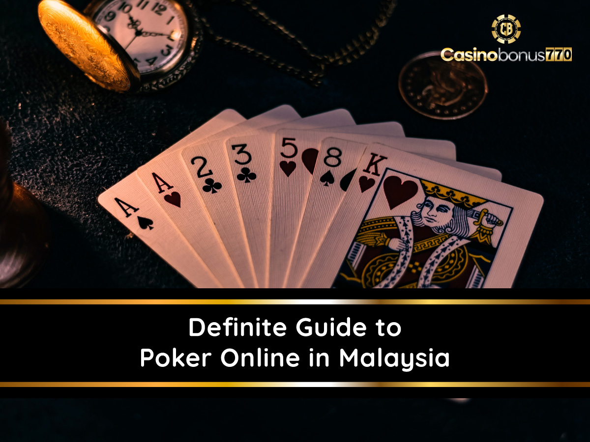 Definite Guide To Poker Online in Malaysia